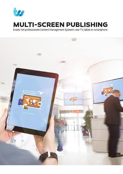 TSS / Evado Narrowcasting. Multi-screen publishing