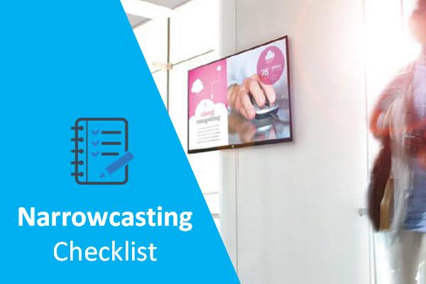 Narrowcasting checklist