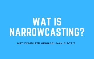 Wat is narrowcasting?