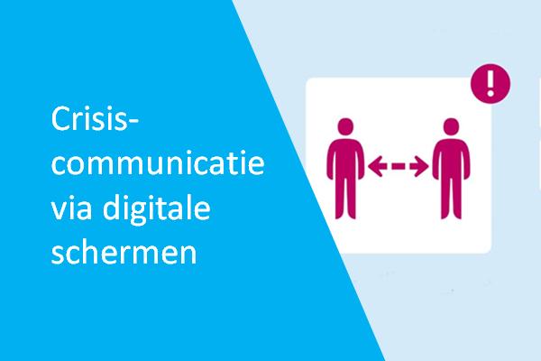 crisiscommunicatie via narrowcasting schermen