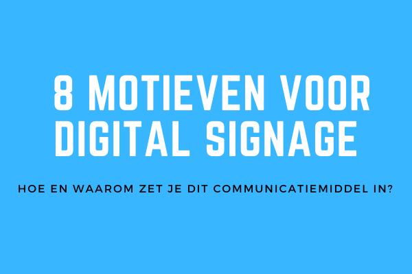 8 motieven voor digital signage