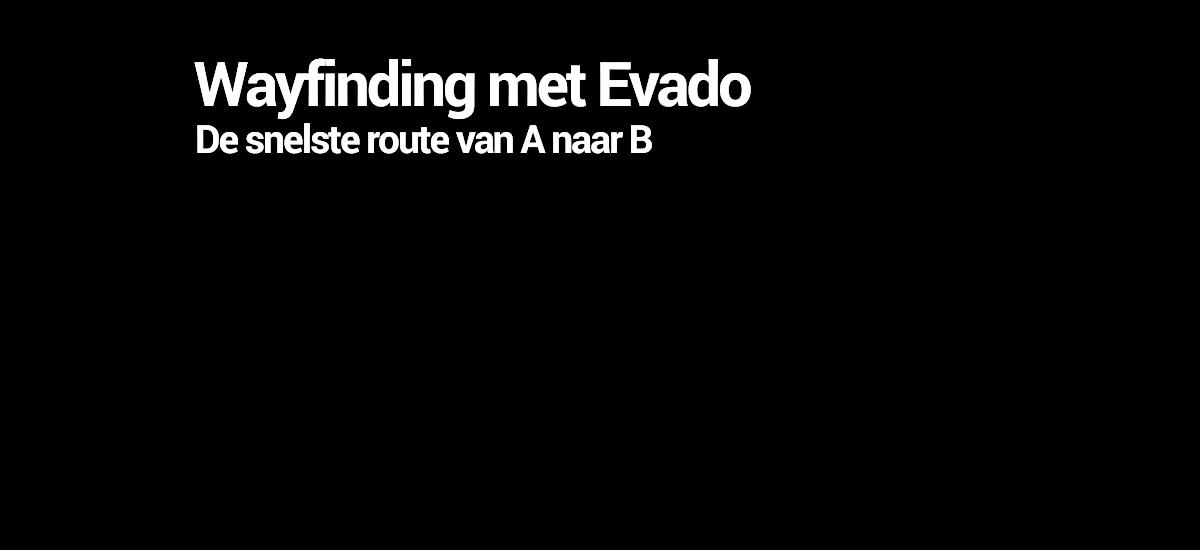 Wayfinding systeem Evado -TSS